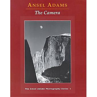 The Camera by Ansel Adams - 9780821221846 Book