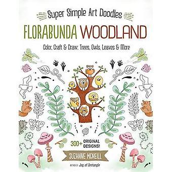 FloraBunda Woodland by Suzanne McNeill - 9781497200098 Book