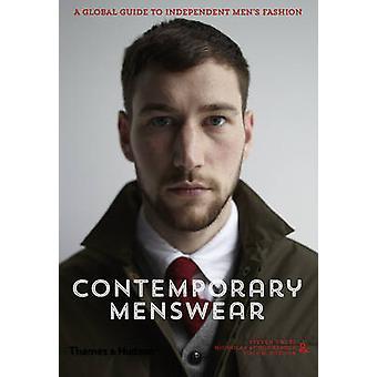 Zeitgenössischen Menswear - A Global Guide, unabhängige Männer Mode von