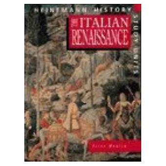 La Renaissance italienne (unités d'étude histoire Heinemann)