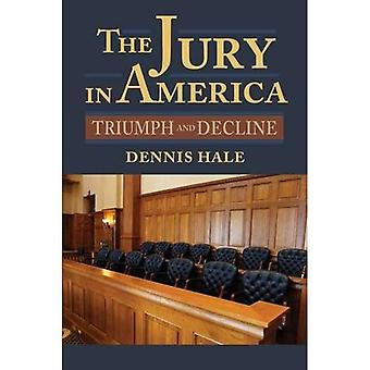 The Jury in America: Triumph and Decline (American Political Thought)