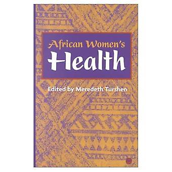 Santé de la femme africaine [illustrée]