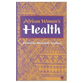 Afrikaanse vrouwengezondheid [Illustrated]