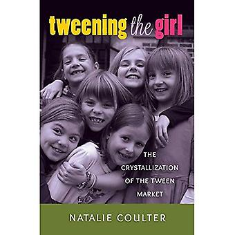 Interpolación de la chica: la cristalización del mercado Tween (mediada por la juventud)