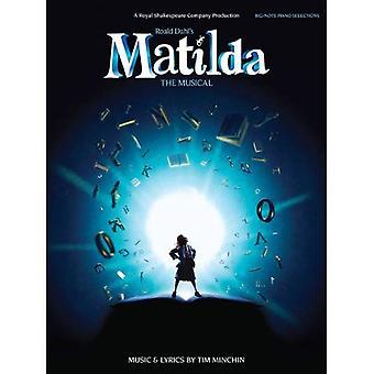 Tim Minchin: Roald Dahl's Matilda - The Musical (Big Note Piano)
