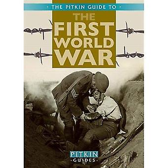 The First World War (Pitkin Military) [Illustrated]
