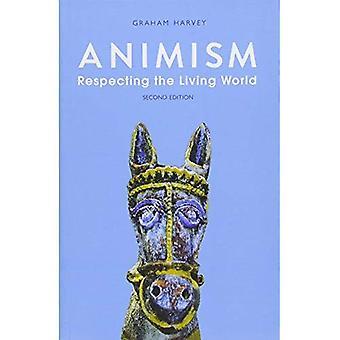 Animism: Respektera den levande världen