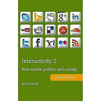 Interactivity: New Media, Politics and Society