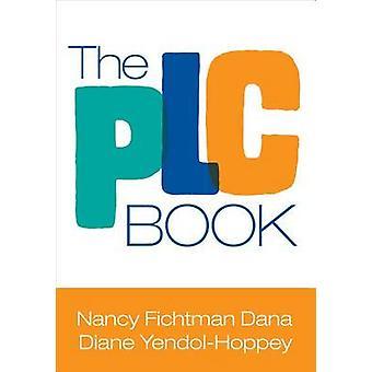 El libro de PLC por Nancy Fichtman Dana Diane Yendol-Hoppey - 978148338