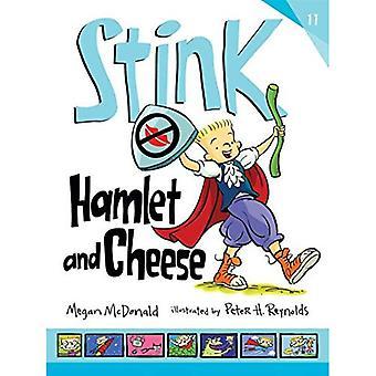 Puanteur: Hamlet et fromage