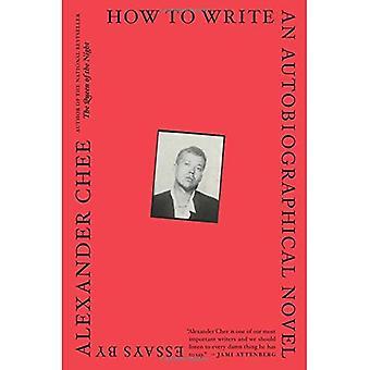 Hur man skriver en självbiografisk roman: essäer