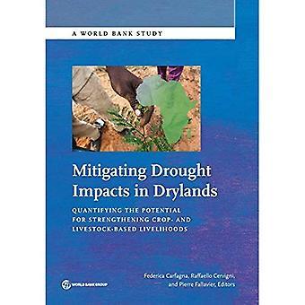 Lieventää kuivuuden vaikutuksia drylands: määrällisesti mahdollisuuksia vahvistaa sato ja karja perustuvien elinkeinojen (Maailmanpankin tutkimusta)