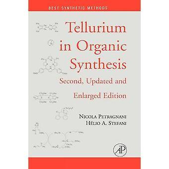Tellur i organisk syntes av Petragnani & Nicola