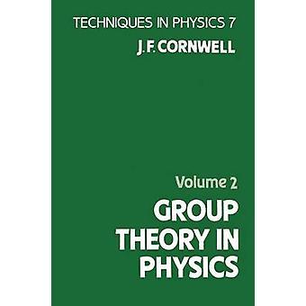 Gruppteori i fysik volym 2 av Cornwell & J. F.