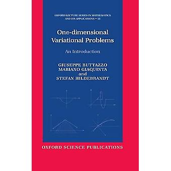 OneDimensional Variational Problems An Introduction by Buttazzo & Giuseppe