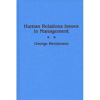 Mänskliga relationer frågor i ledningen av Henderson & George