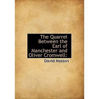 De ruzie tussen de graaf van Manchester en Oliver Cromwell door David Masson