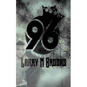 96 by Brooks & Larry M.
