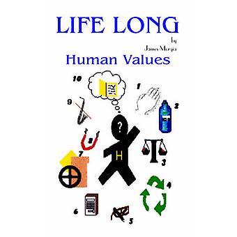 Leben lang menschliche Werte von Morgia & James