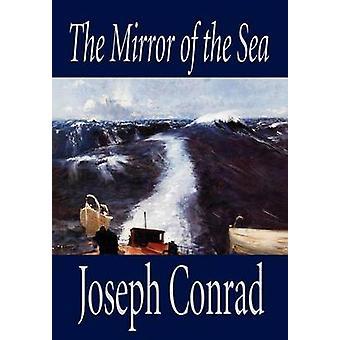 Der Spiegel des Meeres von Joseph Conrad Fiktion von Conrad & Joseph