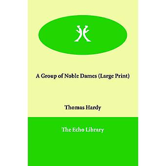 Eine Gruppe von Noble Dames von Hardy & Thomas & Beklagte
