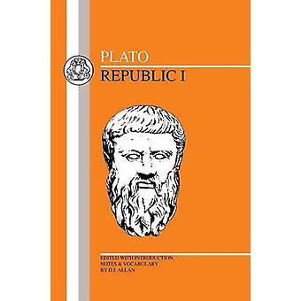 Plato Republic I by Plato
