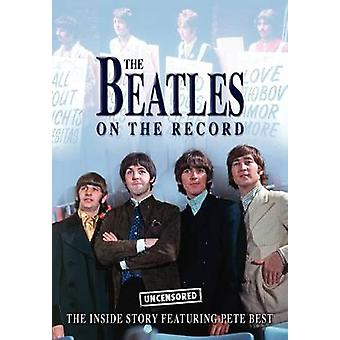 The Beatles on the Record  Uncensored by Charles & Steven
