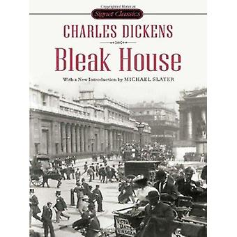 Bleak House by Charles Dickens - Michael Slater - 9780451531902 Book
