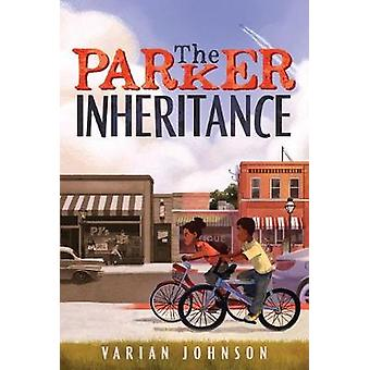 The Parker Inheritance by Varian Johnson - 9780545946179 Book