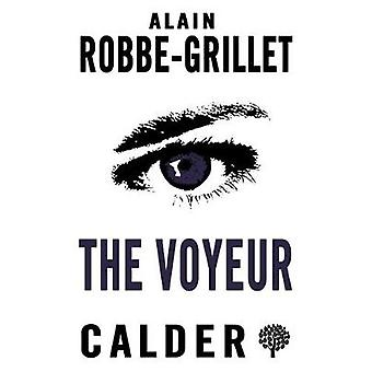 The Voyeur by Alain Robbe-Grillet - 9780714548579 Book
