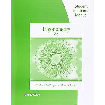 Student Solutions Manual for McKeague/Turner's Trigonometry - 8th (8t