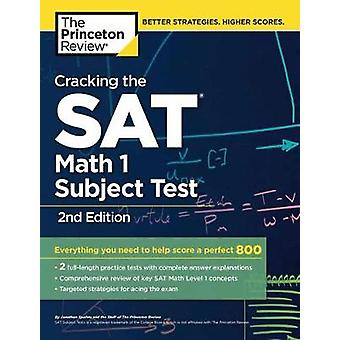 Cracking the Sat Math 1 Subject Test by Princeton Review - 9781524710
