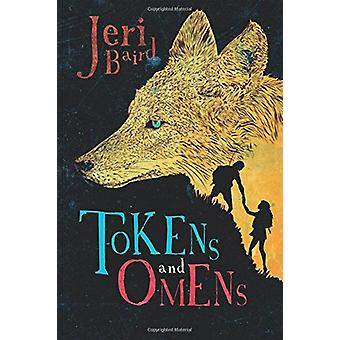 Tokens and Omens by Jeri Baird - 9781631630828 Book