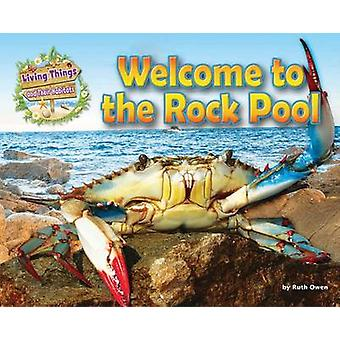 Living Things and Their Habitats - Welcome to the Rock Pool - 2016 by R