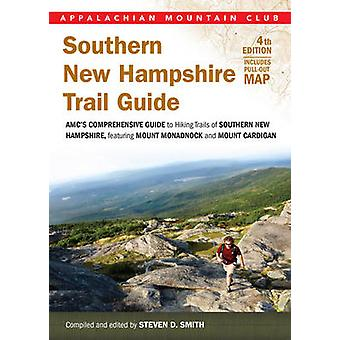 Southern New Hampshire Trail Guide - AMC's Comprehensive Guide to Hiki