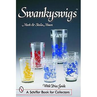 Swankyswigs by Mark Moore - Sheila - 9780764318443 Book
