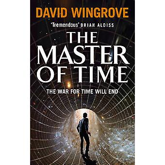 The Master of Time - Book three by David Wingrove - 9780091956202 Book