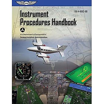 Instrument Procedures Handbook: ASA FAA-H-8083-16B� (FAA Handbooks series)