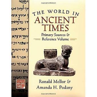 The World in Ancient Times: Primary Sources and Reference Volume
