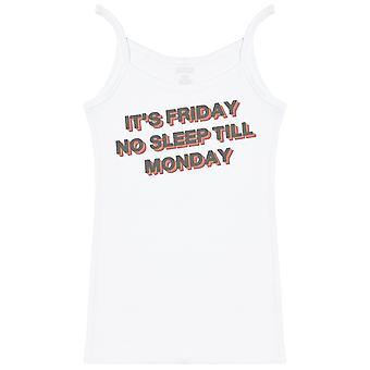 It's Friday No Sleep Till Monday - Womens Strap Top