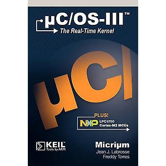uCOSIII de RealTime kernel en de NXP LPC1700 door Labrosse & Jean J.
