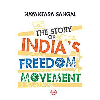 The Story of India's Freedom Movement by Nayantara Sahgal - 978812912