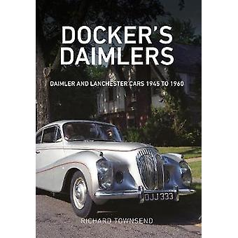 Dockers Daimlers by Richard Townsend