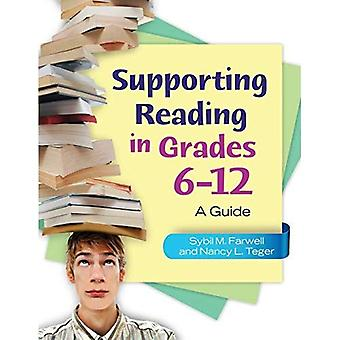 Supporting Reading in Grades 6-12: A Guide