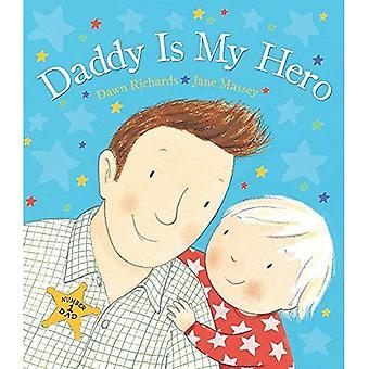Pappa är min hjälte