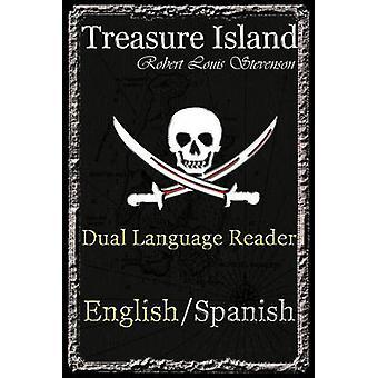 Treasure Island Dual Language Reader EnglishSpanish by Stevenson & Robert Louis
