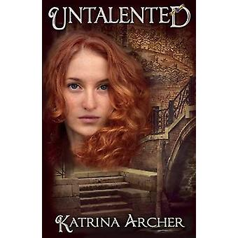 Untalented by Archer & Katrina