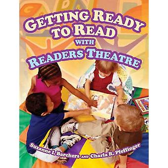 Getting Ready to Read with Readers Theatre by Barchers & Suzanne