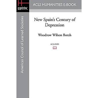 New Spains Century of Depression by Borah & Woodrow Wilson
