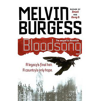 Bloodsong by Burgess & Melvin
